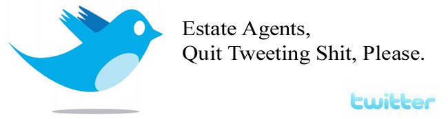 Estate Agents On twitter