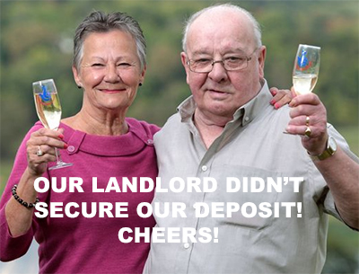 Our Landlord didn't secure deposit