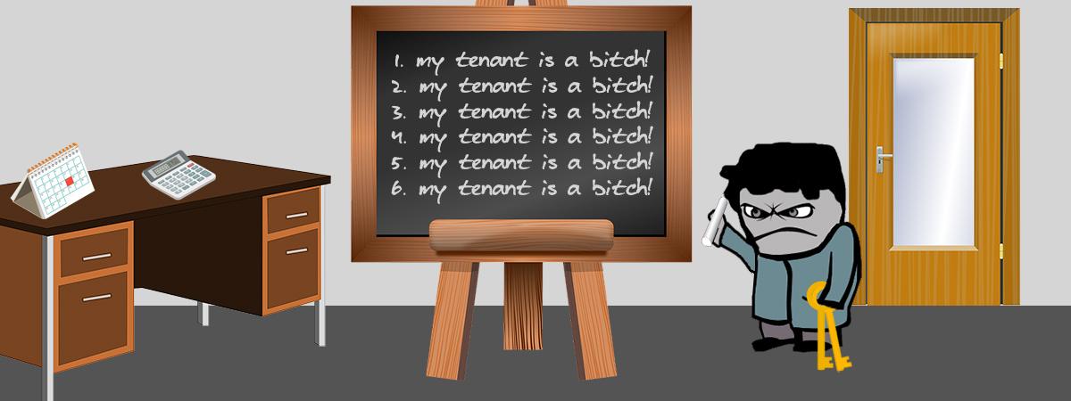 I Hate My Tenant