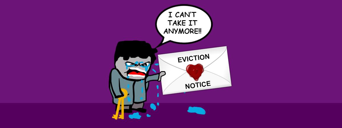 I'm Evicting My Tenant