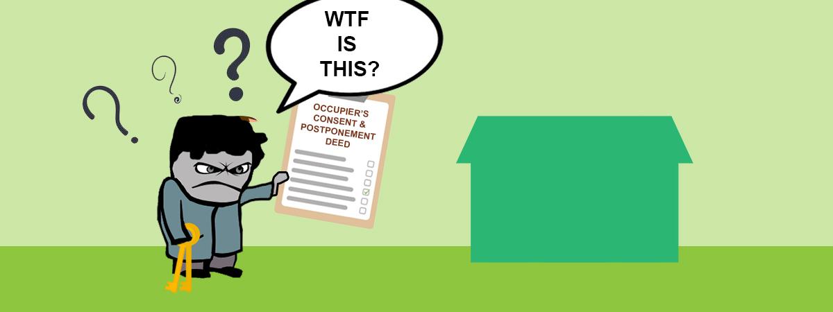 Occupiers Consent & Postponement Deed