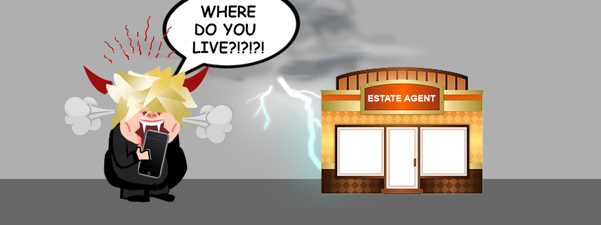 Angry shouting estate agent